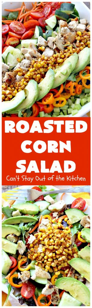 Roasted Corn Salad | Can't Stay Out of the Kitchen