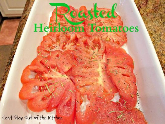 Roasted Heirloom Tomatoes - IMG_2304.jpg
