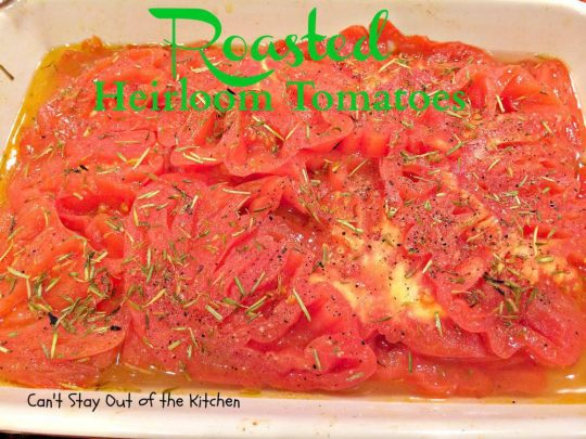 Roasted Heirloom Tomatoes - IMG_2309.jpg