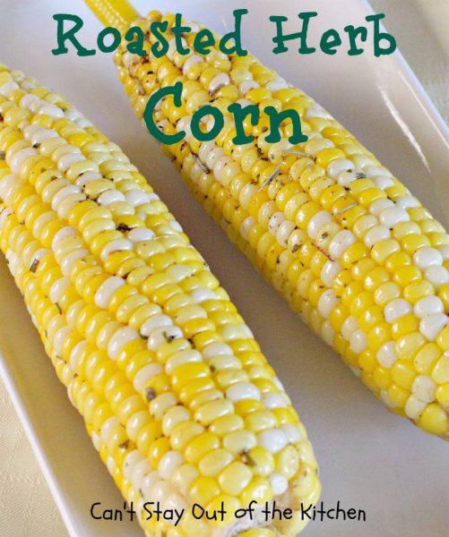 Roasted Herb Corn - IMG_4883.jpg
