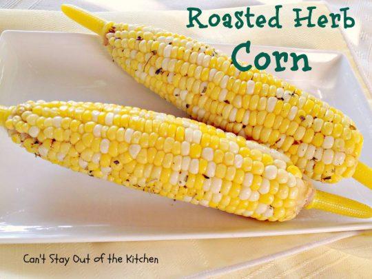 Roasted Herb Corn - IMG_8253.jpg