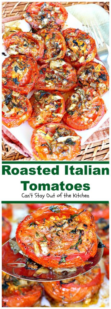 Roasted Italian Tomatoes | Can't Stay Out of the Kitchen