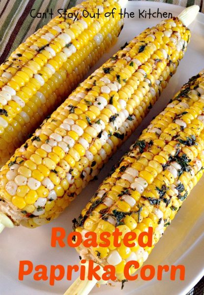 Roasted Paprika Corn | Can't Stay Out of the Kitchen
