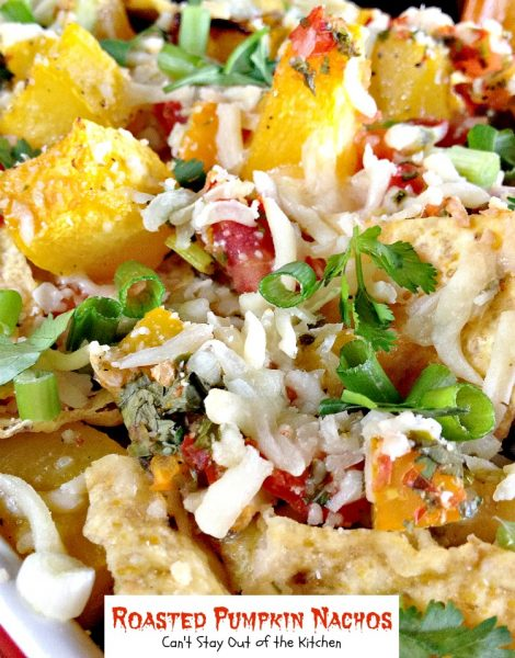 Roasted Pumpkin Nachos | Can't Stay Out of the Kitchen | these amazing #pumpkin #nachos are insanely good. You can also substitute #butternutsquash. Fabulous for #tailgating. #glutenfree #cheese #Tex-Mex
