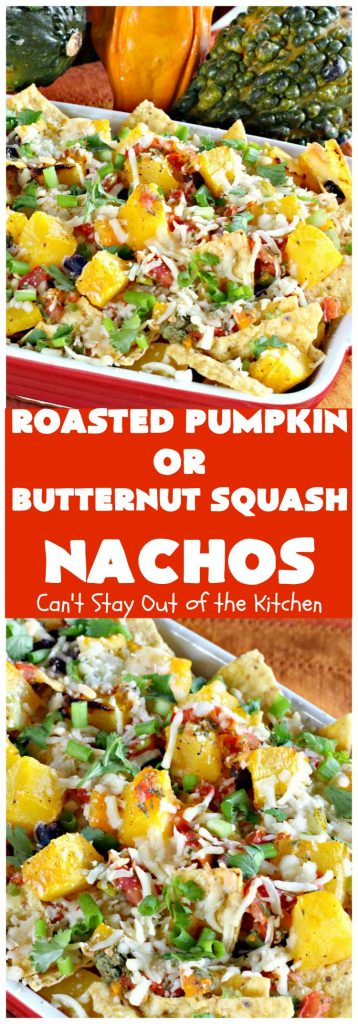 Roasted Pumpkin or Butternut Squash Nachos | Can't Stay Out of the Kitchen
