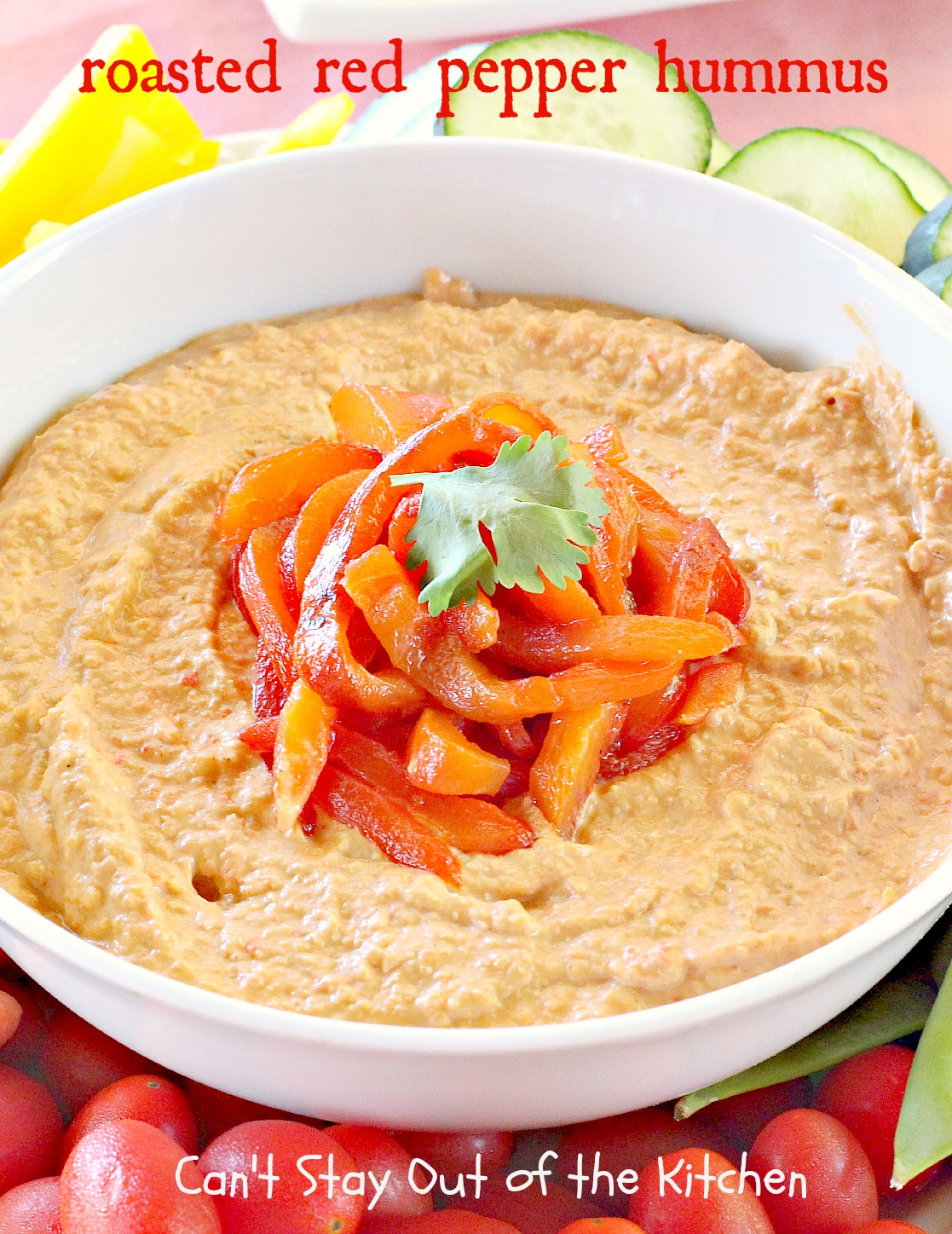 Roasted Red Pepper Hummus | Can't Stay Out of the Kitchen