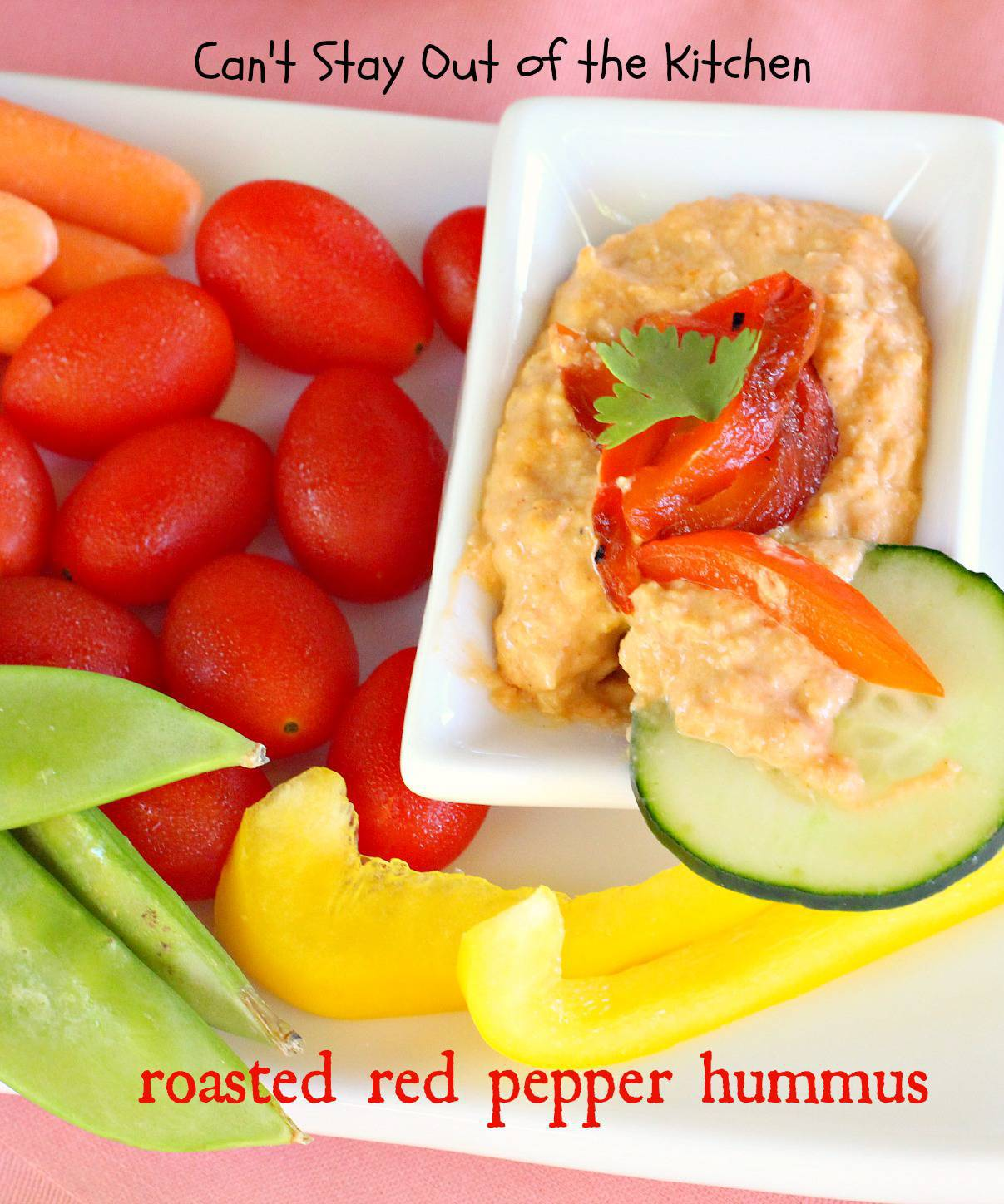 Roasted Red Pepper Hummus - Can't Stay Out of the Kitchen