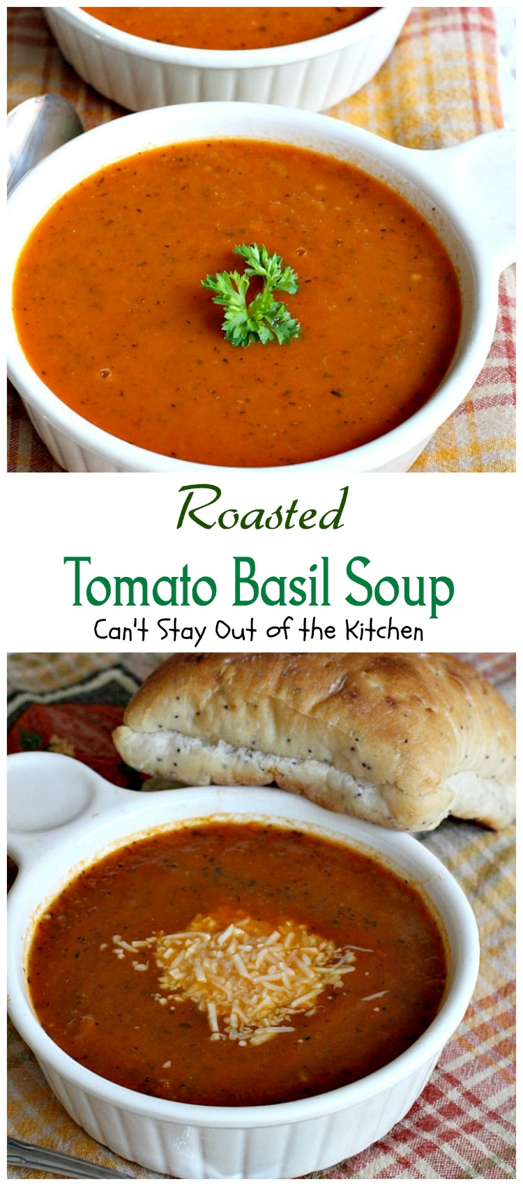 roasted tomato basil soup - can't stay out of the kitchen
