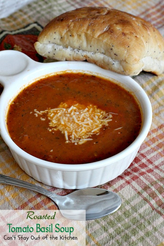 Roasted Tomato Basil Soup | Can't Stay Out of the Kitchen