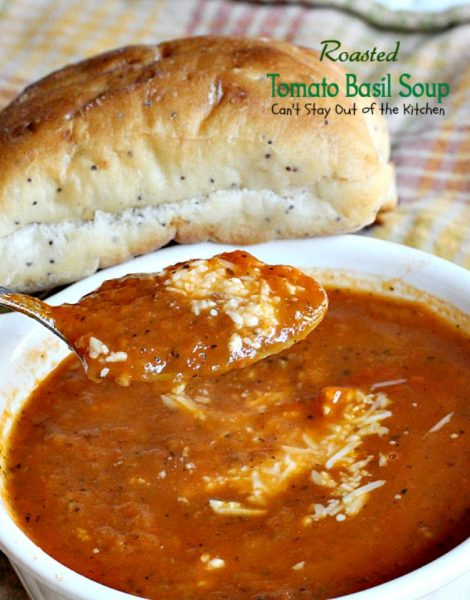 Roasted Tomato Basil Soup | Can't Stay Out of the Kitchen | fabulous #BarefootContessa #soup that's #glutenfree and #vegan. Wonderful comfort food. #tomatoes