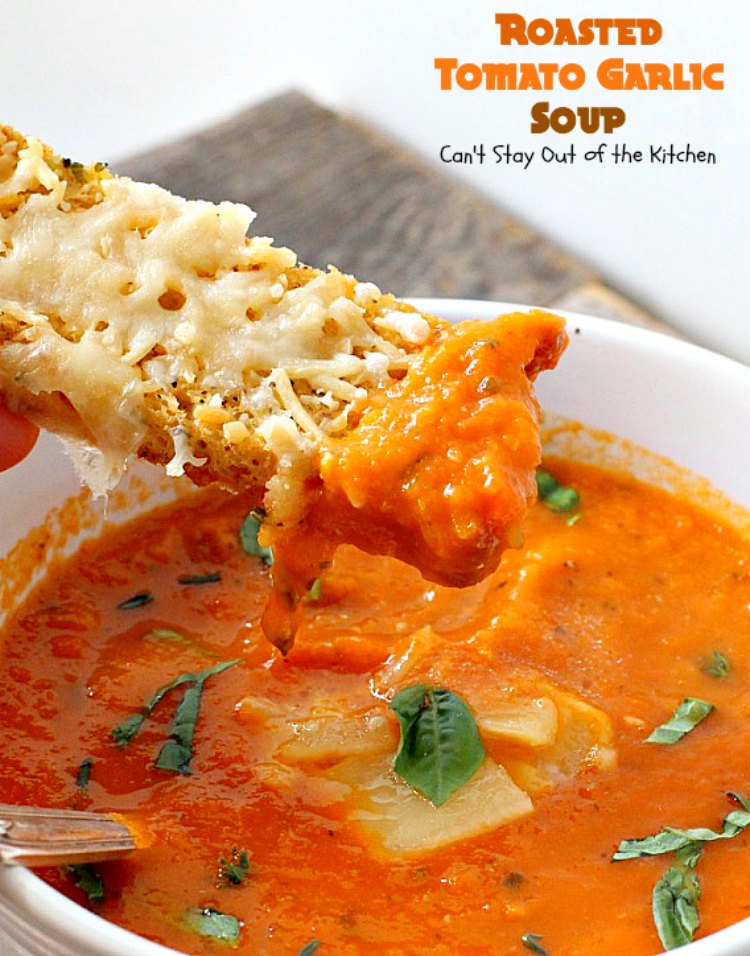 Roasted Tomato Garlic Soup was wonderful served with my own homemade ...