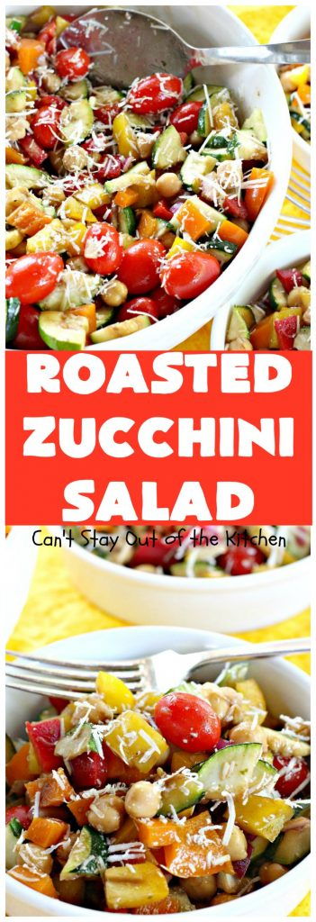 Roasted Zucchini Salad with Balsamic Vinaigrette | Can't Stay Out of the Kitchen
