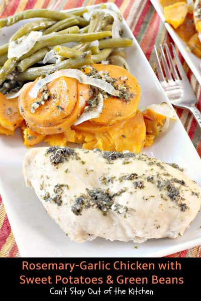 Rosemary-Garlic Chicken with Sweet Potatoes and Green Beans | Can't Stay Out of the Kitchen | fabulous one-dish meal with an lovely #garlic butter sauce with #rosemary and #parsley. So succulent and mouthwatering. #chicken #sweet potatoes #greenbeans