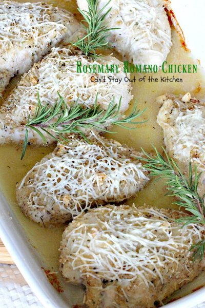 Rosemary Romano Chicken | Can't Stay Out of the Kitchen | this fabulous #chicken entree can be oven ready in 5 minutes! Great #casserole to make when you're short on time. #romanocheese #glutenfree