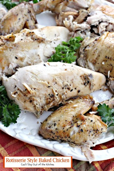 Rotisserie Style Baked Chicken | Can't Stay Out of the Kitchen | one of the moistest, most succulent #chicken recipes we've ever tasted. Love this quick and easy entree. #glutenfree