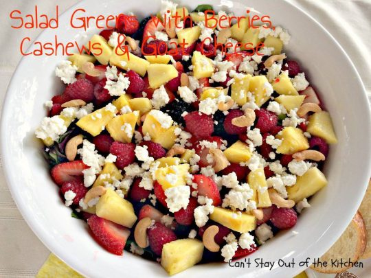 Salad Greens with Berries, Cashews and Goat Cheese - IMG_3988.jpg
