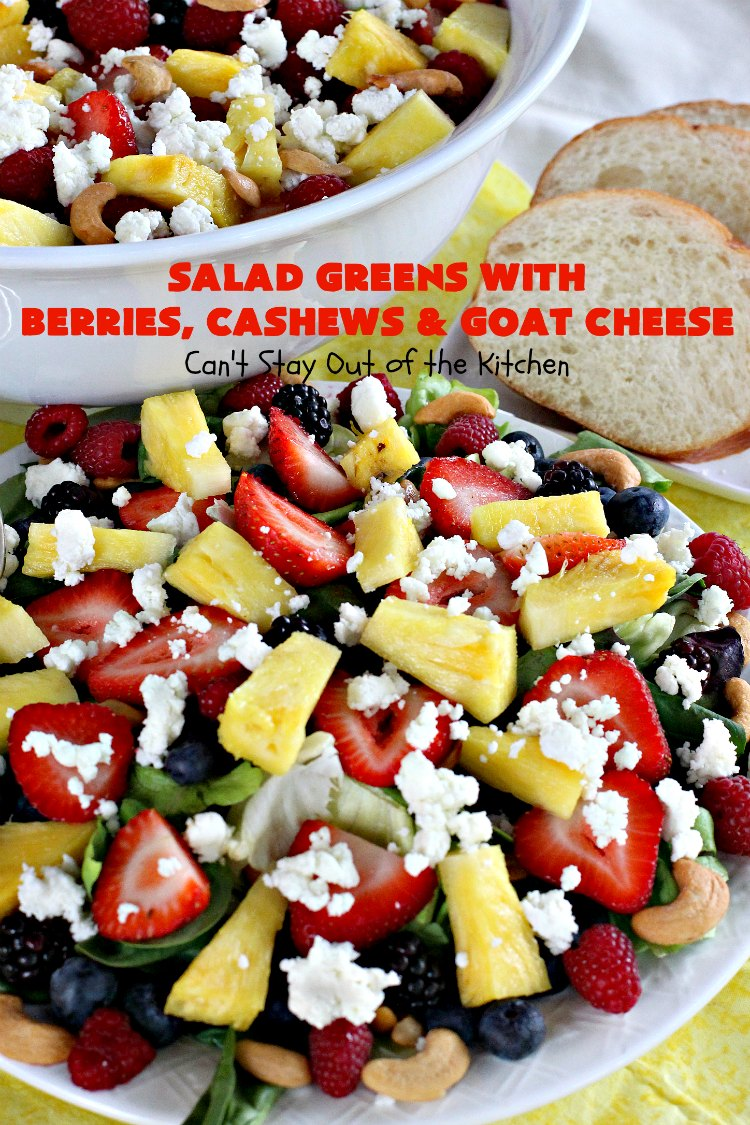Salad Greens with Berries, Cashews and Goat Cheese