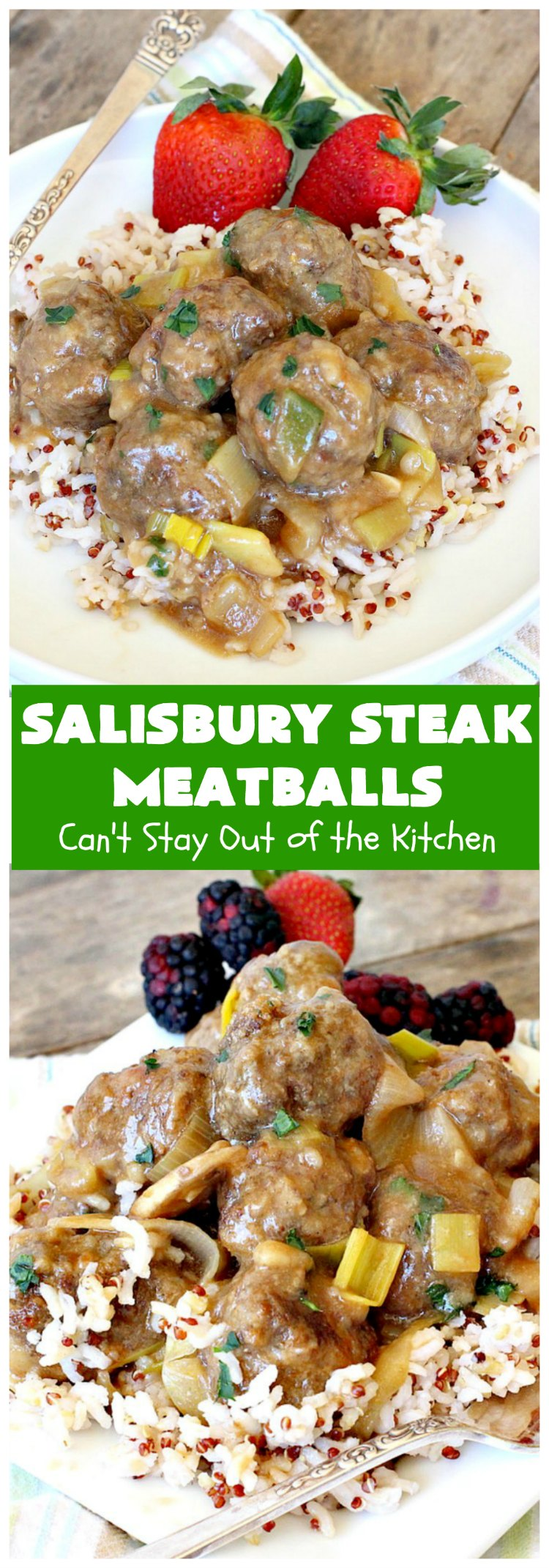 Salisbury Steak Meatballs | Can't Stay Out of the Kitchen | these sumptuous #meatballs were a big hit with our company. Serve over #rice or #noodles. #GlutenFree #SalisburySteak #beef #SalisburySteakMeatballs