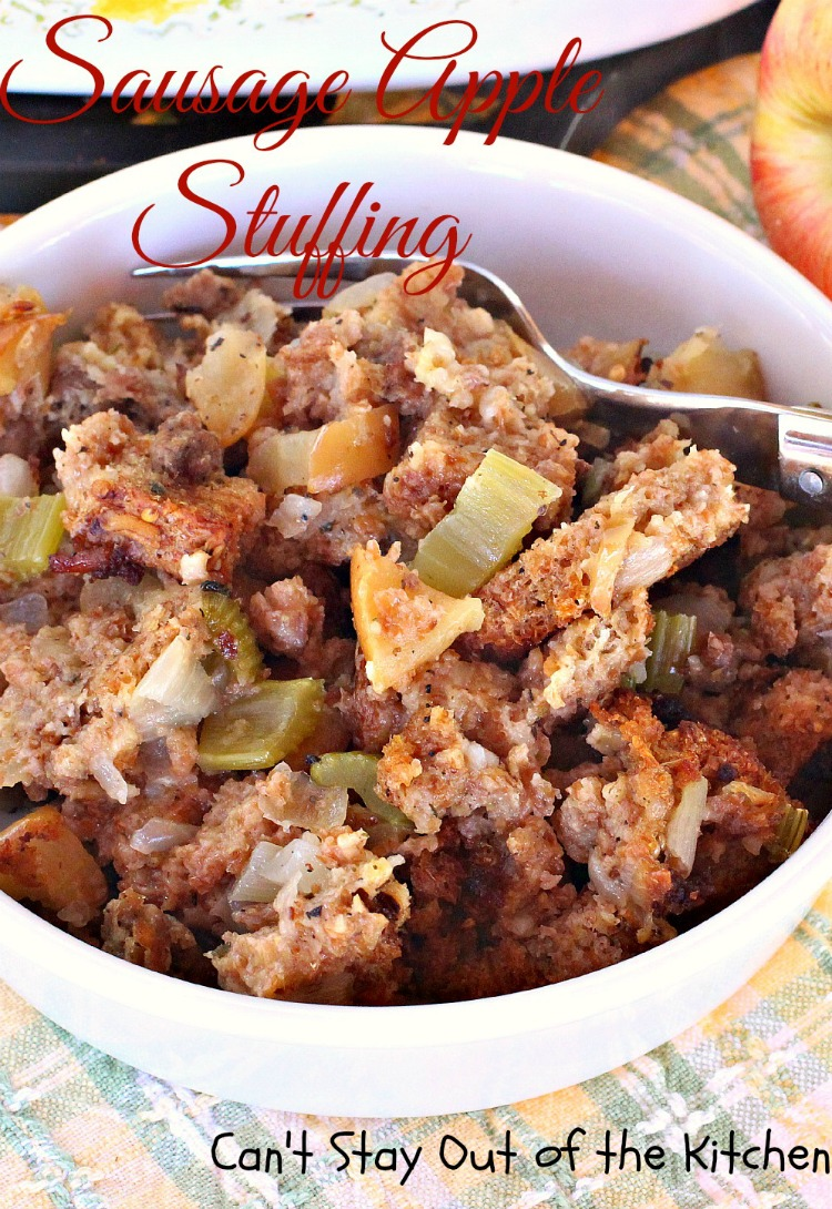 Sausage Apple Stuffing | Can't Stay Out of the Kitchen