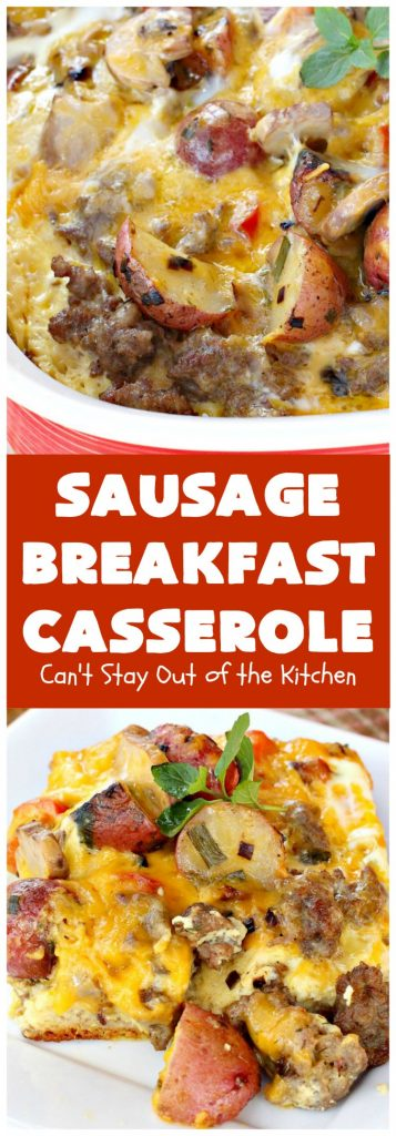 Sausage Breakfast Casserole | Can't Stay Out of the Kitchen