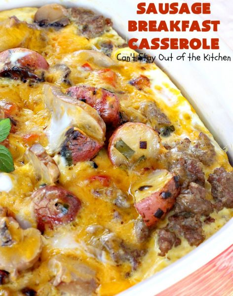 Sausage Breakfast Casserole | Can't Stay Out of the Kitchen | this is an amped up version of a #holiday #breakfast #casserole with #sausage, fried #potatoes, bell peppers, #mushrooms & loads of #cheddarcheese. We love it for #Christmas or #NewYearsDay breakfast because you can make it the night before & pop it in the oven an hour before you need it! #pork #ChristmasBreakfast #HolidayBreakfast #brunch #glutenfree #GlutenFreeBreakfastCasserole