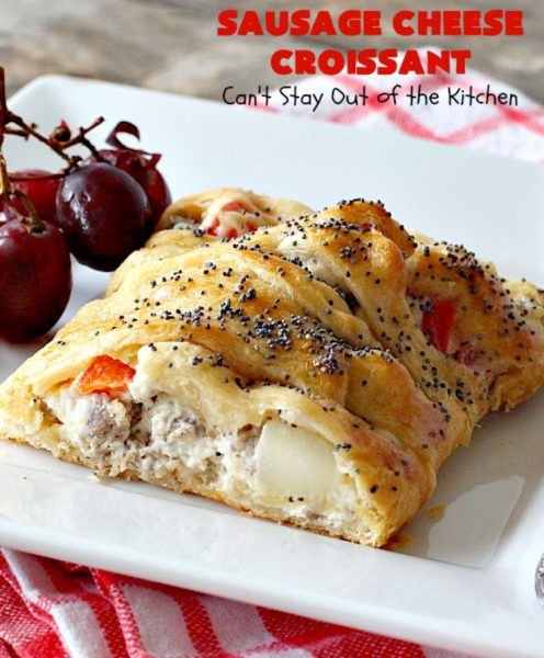 Sausage Cheese Croissant | Can't Stay Out of the Kitchen | this delicious #croissant is stuffed with #sausage & cream cheese and perfect for a #holiday or company #breakfast.