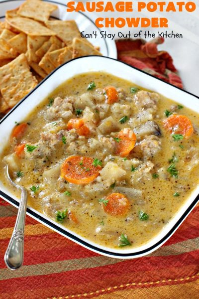 Sausage Potato Chowder | Can't Stay Out of the Kitchen | this delicious #chowder uses fried #sausage, seasoned #potatoes & #carrots. It's absolutely fantastic comfort food & wonderful for cool, fall or winter nights. #soup #GlutenFree #pork #GlutenFreeSoup #SausagePotatoChowder #crockpot #CrockpotSoupRecipe