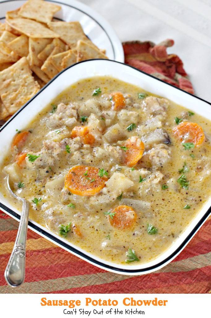 Sausage Potato Chowder | Can't Stay Out of the Kitchen | wonderful #soup that's made in the #crockpot! #glutenfree #sausage #potatoes