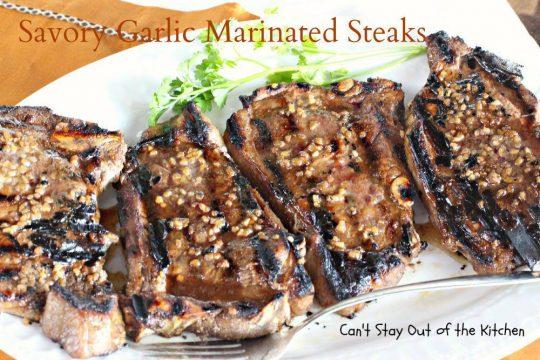 Savory Garlic Marinated Steaks - IMG_1517