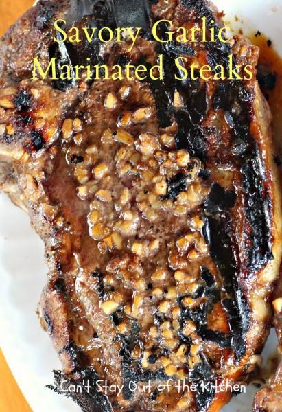 Savory Garlic Marinated Steaks - IMG_1542