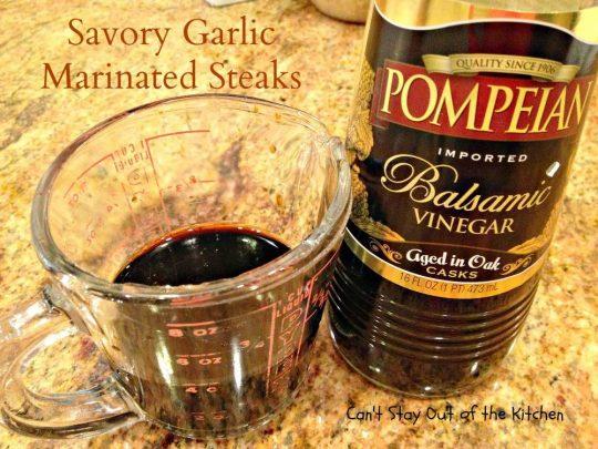 Savory Garlic Marinated Steaks - IMG_6678