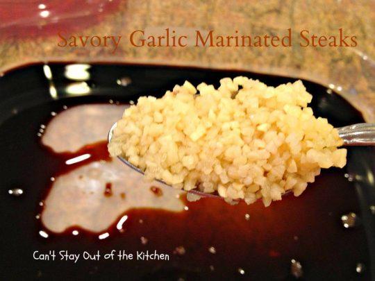 Savory Garlic Marinated Steaks - IMG_6680
