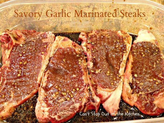 Savory Garlic Marinated Steaks - IMG_6690