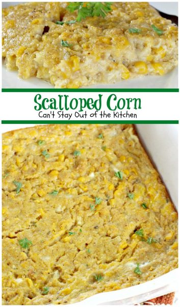 Scalloped Corn | Can't Stay Out of the Kitchen | quick and easy #corn #casserole that's a great #sidedish for #holidays or company.