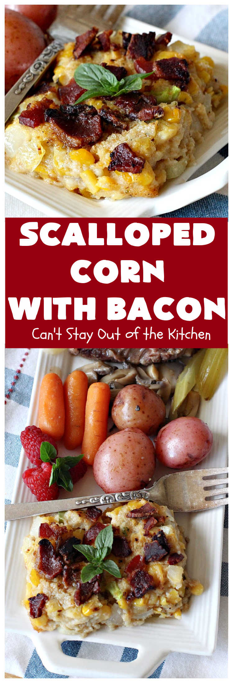 Scalloped Corn with Bacon | Can't Stay Out of the Kitchen | this fantastic #GooseberryPatch #recipe is absolutely mouthwatering & delicious. Yes, #bacon makes everything better! It's perfect for your #holiday or company dinners since it's really easy to assemble & it always rates 5 stars when I make it. #corn #ScallopedCornWithBacon #HolidayCasserole #HolidaySideDish #ScallopedCorn