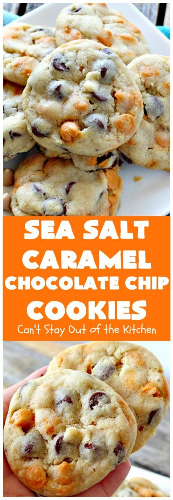 Sea Salt Caramel Chocolate Chip Cookies | Can't Stay Out of the Kitchen