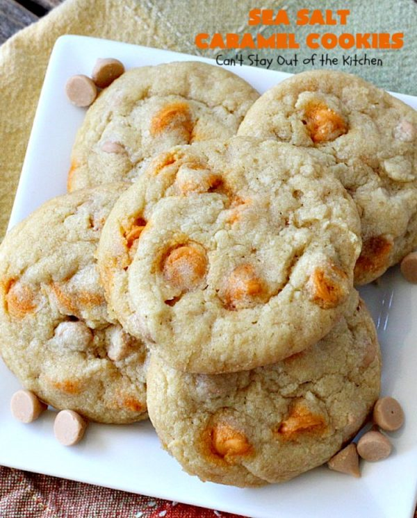 Sea Salt Caramel Cookies   Can't Stay Out of the Kitchen   these amazing #caramel #cookies will rock your world! Great for summer #holidays, Backyard BBQs, Back-to-school parties & family reunions. #dessert