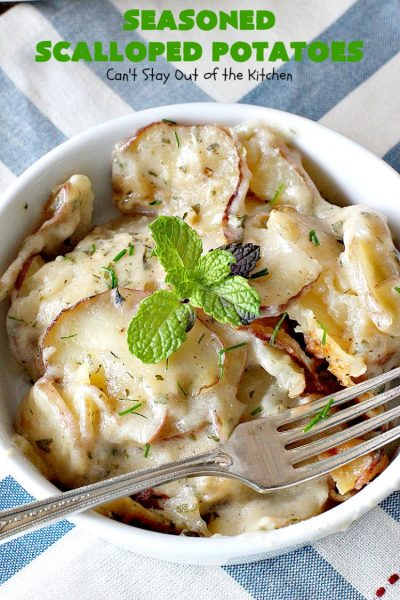 Seasoned Scalloped Potatoes | Can't Stay Out of the Kitchen | these heavenly scalloped #potatoes are absolutely mouthwatering. Terrific for #holiday menus like #Thanksgiving or #Christmas too. This version is #glutenfree, but you can use regular flour as well. #vegetable #casserole #potatocasserole #holidaycasserole #scallopedpotatoes