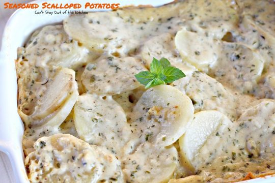 Seasoned Scalloped Potatoes | Can't Stay Out of the Kitchen | tasty #potato #casserole with the flavor amped up from various herbs. This version is #glutenfree. #veggie