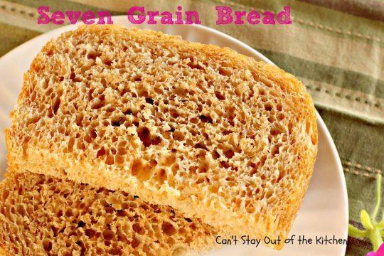 Seven Grain Bread - IMG_5107.jpg