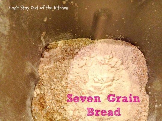 Seven Grain Bread - IMG_8531.jpg