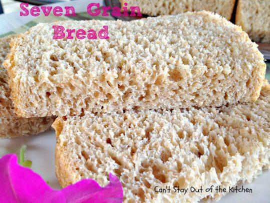 Seven Grain Bread - IMG_8559.jpg