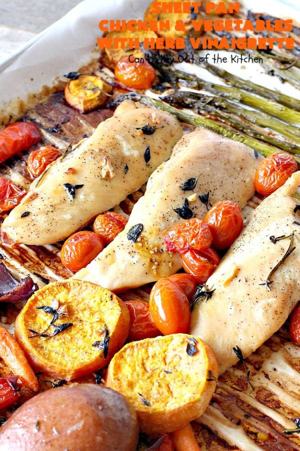 Sheet Pan Chicken and Vegetables with Herb Vinaigrette | Can't Stay Out of the Kitchen | this amazing one-dish meal has a delicious #HerbVinaigrette baked into the #chicken & #vegetables. Easy & delicious. #asparagus #carrots #potatoes #tomatoes #SweetPotatoes #healthy #LowCalorie #GlutenFree #SheetPanDinner #EasyOneDishMeal #SheetPanChickenAndVegetablesWithHerbVinaigrette