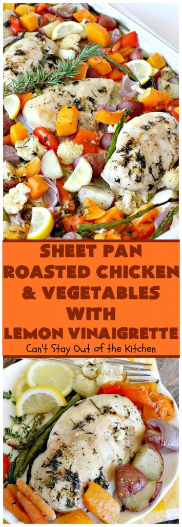 Sheet Pan Roasted Chicken and Vegetables with Lemon Vinaigrette | Can't Stay Out of the Kitchen
