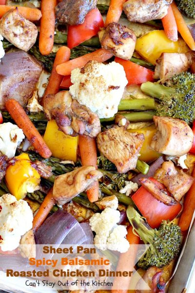 Sheet Pan Spicy Balsamic Roasted Chicken Dinner | Can't Stay Out of the Kitchen | easy, one-pan #chicken entree with #asparagus, #broccoli, #cauliflower & #carrots. Perfect 4 #MothersDay or other #holiday dinners too. #glutenfree