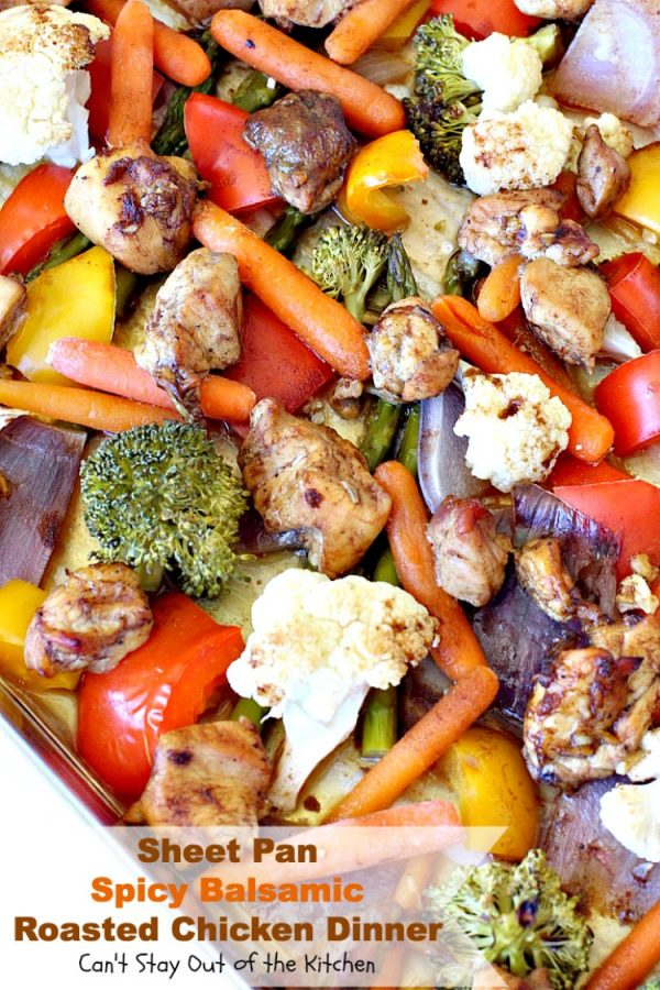 Sheet Pan Spicy Balsamic Roasted Chicken Dinner   Can't Stay Out of the Kitchen   easy, one-pan #chicken entree with #asparagus, #broccoli, #cauliflower & #carrots. Perfect 4 #MothersDay or other #holiday dinners too. #glutenfree