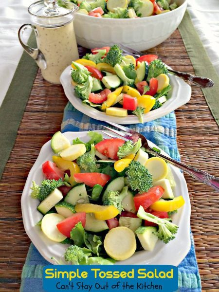 Simple Tossed Salad | Can't Stay Out of the Kitchen | tasty #salad ideas and how to prevent #tossedsalads from decaying so quickly. #veggies #sidedish