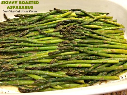 Skinny Roasted Asparagus | Can't Stay Out of the Kitchen | this #asparagus #recipe is amazing & so mouthwatering. For a guilt-free culinary experience, give this easy  & delicious 4-ingredient recipe a try! Terrific for company & #holiday dinners like #Easter or #MothersDay. #SkinnyRoastedAsparags #RoastedAsparagus #HolidaySideDish #EasterSideDish #MothersDaySideDish #Parmesan #Asiago #Fontina #Parmesan #Romano #Provolone #GlutenFree #GlutenFreeAsparagus