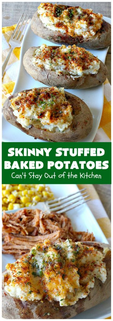Skinny Stuffed Baked Potatoes | Can't Stay Out of the Kitchen | this skinny version of #BakedPotatoes is absolutely wonderful. The seasonings give the #potatoes so much flavor instead of all the calories with cheese or bacon. Terrific side dish for any entree. Also great for company or #holiday dinners. #Healthy #LowCalorie #GlutenFree #CleanEating #StuffedBakedPotatoes #HolidayDinner #SkinnyStuffedBakedPotatoes #Thanksgiving
