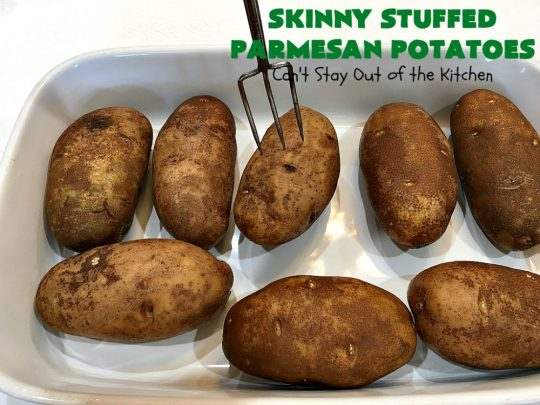 Skinny Stuffed Parmesan Potatoes   This easy #potato #recipe is a terrific way to enjoy #BakedPotatoes without all the calories. Only 150 calories per serving! Perfect #SideDish for #holidays like #FathersDay or special occasion meals with company. #ParmesanCheese #SkinnyStuffedParmesanPotatoes #GlutenFree